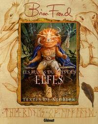 Brian Froud - Les Runes du Pays des Elfes.
