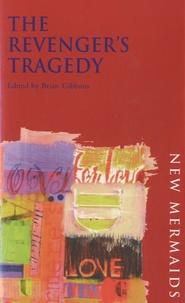 Brian Gibbons - The Revenger's Tragedy.