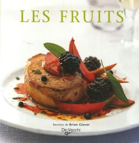 Brian Glover - Les fruits.