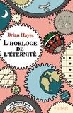 Brian Hayes - L'horloge de l'éternité.