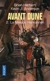 Brian Herbert et Kevin James Anderson - Avant Dune Tome 2 : La maison Harkonnen.