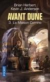 Brian Herbert et Kevin James Anderson - Avant Dune Tome 3 : La maison Corrino.