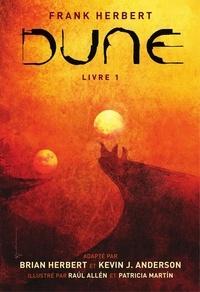 Brian Herbert et Paul Hallen - Dune - Livre 1.