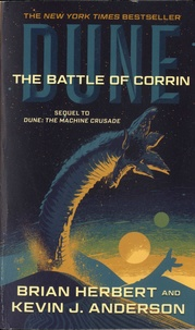Brian Herbert et Kevin James Anderson - Legend of Dune Tome 3 : The Battle of Corrin.