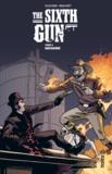 Brian Hurtt et  Cullen Bunn - The Sixth Gun - Tome 3 - Chapitre 4.