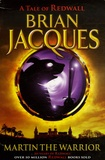 Brian Jacques - Martin the Warrior.