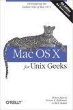 Brian Jepson et Ernest-E Rothman - Mac OS X for Unix Geeks.