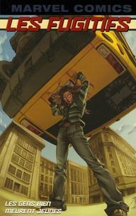 Brian-K Vaughan et Adrian Alphona - Les Fugitifs Tome 3 : Les gens bien meurent jeunes.