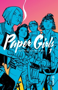 Brian-K Vaughan et Cliff Chiang - Paper Girls Tome 1 : .