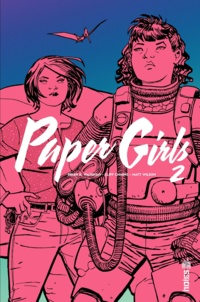 Brian-K Vaughan et Cliff Chiang - Paper Girls Tome 2 : .