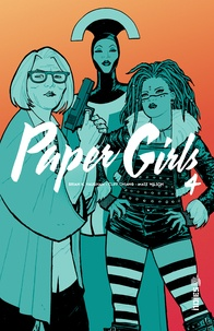 Brian-K Vaughan et Cliff Chiang - Paper Girls Tome 4 : .