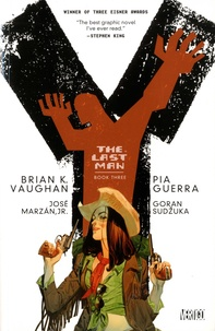 Brian-K Vaughan et Pia Guerra - The Last Man Tome 3 : .