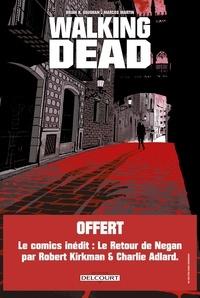 Brian-K Vaughan et Marcos Martin - Walking Dead  : L'étranger - Avec Le Retour de Negan offert.