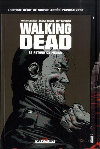 Walking Dead  L'étranger. Avec Le Retour de Negan offert