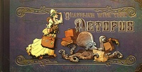 Brian Kesinger - Traveling With Your Octopus.