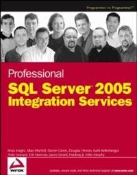 Brian Knight - Professional SQL Server 2005 Integration Service.