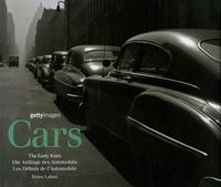 Brian Laban - Cars - Les Premières Années de l'Automobile, édition en Français-anglais-allemand.