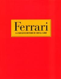 Openwetlab.it Ferrari - La fabuleuse histoire du cheval cabré Image