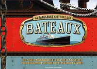 La fabuleuse histoire des bateaux - Brian Lavery | Showmesound.org
