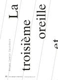 Brian Lewis Saunders - La troisième oreille et autres textes. 1 CD audio