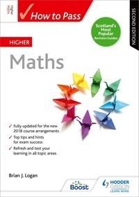 Brian Logan - How to Pass Higher Maths, Second Edition.
