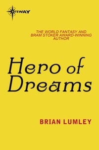 Brian Lumley - Hero Of Dreams.