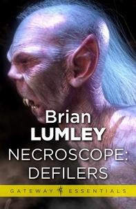 Brian Lumley - Necroscope: Defilers.