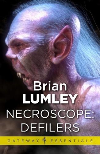 Necroscope: Defilers