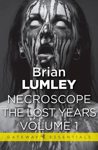 Necroscope The Lost Years Vol 1