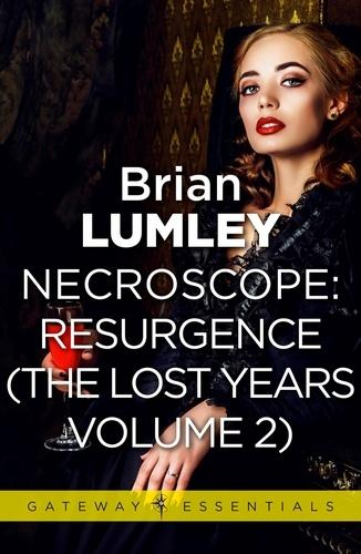Necroscope The Lost Years Vol 2 (aka Resurgence)