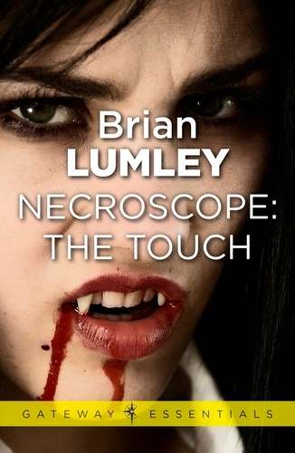 Brian Lumley - Necroscope: The Touch.