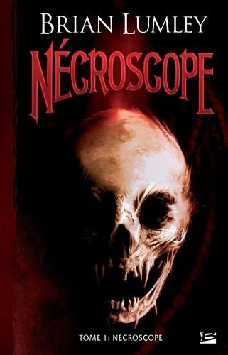 Nécroscope Tome 1