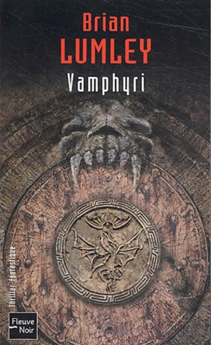 Brian Lumley - Nécroscope Tome 2 : Vamphyri.
