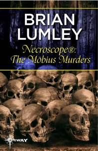 Brian Lumley - Necroscope®: The Möbius Murders.