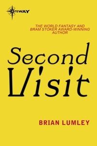 Brian Lumley - Second Visit.