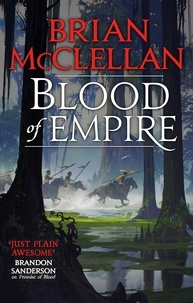 Brian McClellan - Blood of Empire - Book Three of Gods of Blood and Powder.