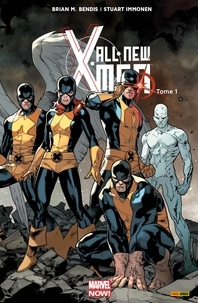 Brian Michael Bendis et Stuart Immonen - All-New X-Men (2013) T01 - X-Men d'hier.