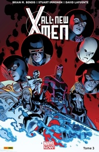 Brian Michael Bendis et Stuart Immonen - All-New X-Men (2013) T03 - X-Men vs X-Men.