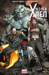 Brian Michael Bendis et Stuart Immonen - All-New X-Men (2013) T06 - Un de moins.