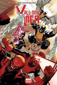 Brian Michael Bendis et David Marquez - All New X-Men Tome 2 : Choisis ton camp.