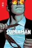Brian Michael Bendis et Ivan Reis - Clark Kent : Superman Tome 1 : Unité.