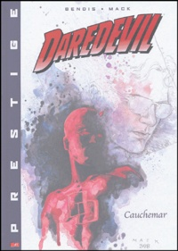 Brian Michael Bendis et David Mack - Daredevil Tome 1 : Cauchemar.