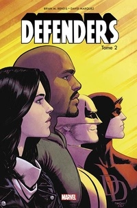 Brian Michael Bendis et David Marquez - Defenders Tome 2 : Les caïds de New York.