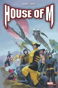 Brian Michael Bendis et Olivier Coipel - House of M.