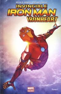 Brian Michael Bendis et Stefano Caselli - Invincible Iron Man : Ironheart Tome 1 : Naissance d'une héroïne.