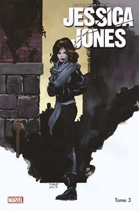 Brian Michael Bendis et Michael Gaydos - Jessica Jones Tome 3 : Le retour de l'Homme Pourpre.