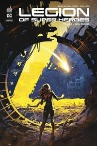 Brian Michael Bendis et Ryan Sook - Legion of Super-Heroes Tome 1 : Millénium.