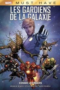 Brian Michael Bendis et Steve McNiven - Les gardiens de la galaxie  : Cosmic Avengers.