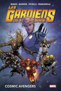 Brian Michael Bendis et Steve McNiven - Les gardiens de la galaxie Tome 1 : Cosmic avengers.