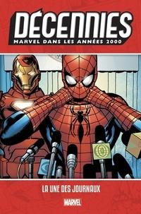 Brian Michael Bendis et Bill Jemas - Marvel dans les années 2000 - La une des journaux.